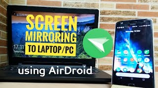 How to screen mirror your smartphone to laptop or PC ?   using AirDroid   screenshot 2