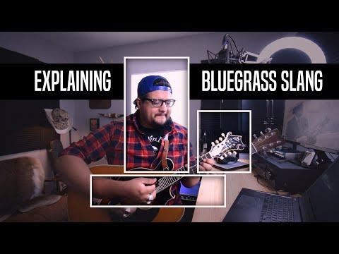 Demystifying Bluegrass Slang For Newbies