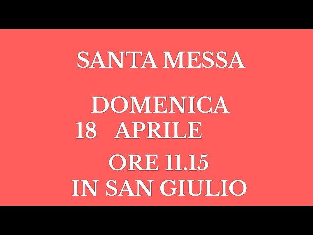 Santa Messa di Domenica 18 Aprile 2021 - Ore 11.15