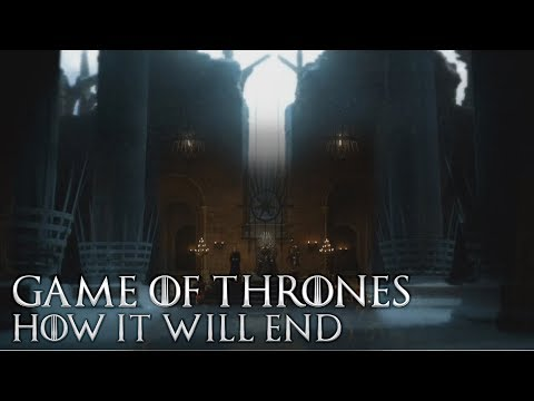 Game of Thrones Season 8 Episode 6 - How will it End?