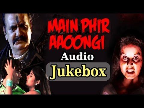 Main Phir Aaoongi - All Songs - Mushtaq Khan - Kavita Krishnamurthy - Mohd Aziz - Kumar Sanu