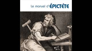 Le manuel d'Epictète - Extrait - Livre audio