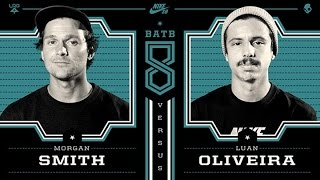 Luan Oliveira Vs Morgan Smith - BATB8: Round 2