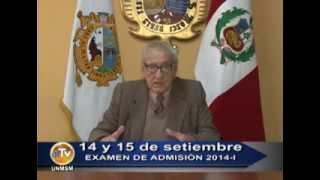 Mensaje del jefe de la Oficina de Admisión de la UNMSM a los postulantes 2014-I