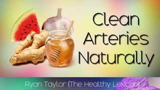 Foods That Clean Arteries Naturally thumbnail