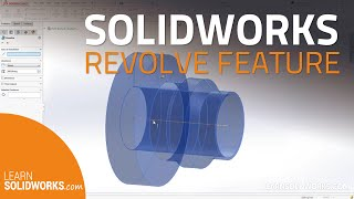 SOLIDWORKS Boss/Base Revolve Feature