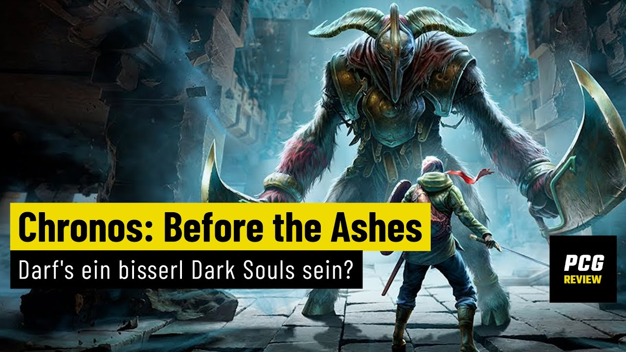 Chronos: Before the Ashes | REVIEW | Darf's ein bisserl Dark Souls sein?