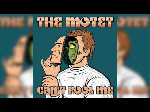 The Motet - Can't Fool Me (Official Music Video)