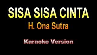 Ona Sutra - SISA SISA CINTA | Karaoke version