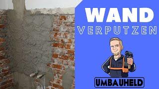 Wand verputzen in zwei Zügen Bausanierung Bremen Umbauheld