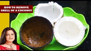 How to remove coconut from shell ||Quick and easy ways to remove the coconut meat from shell |