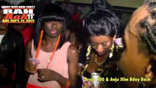 Pt.1 Bruce 100 and Anju Slim Bday Bash