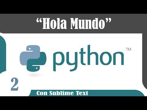 """Tutoriales Python en Español #2 - Instalación + Primer Programa """"Hola mundo"""""""