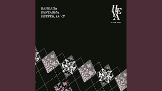 Deeper, Love (Original Mix)