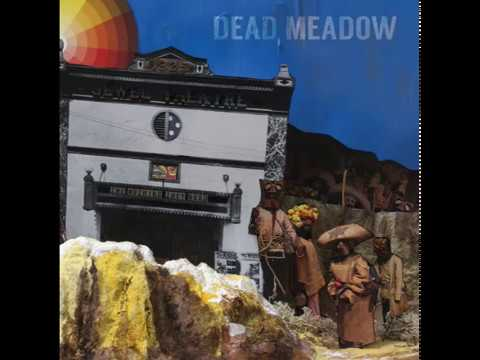 Dead Meadow - The Nothing They Need (2018) (New Full Album)