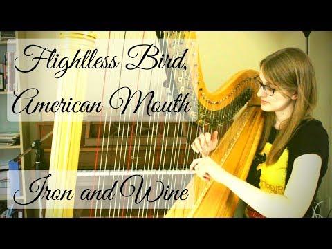 Flightless Bird, American Mouth | Harp Cover + SHEET MUSIC