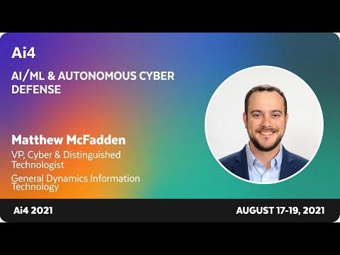 AI/ML and Autonomous Cyber DefenseMatthew McFadden EDITED