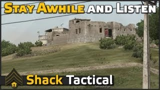 Stay awhile and listen (Commentary) - ShackTac Arma 2