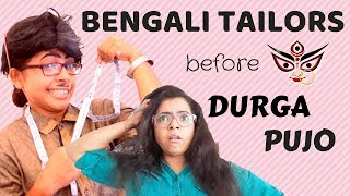 Bengali Tailors before Durga Puja 2018 | Bengali comedy video