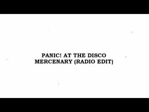 Panic! At The Disco - Mercenary (Radio Edit)