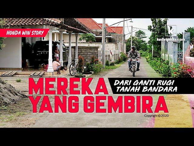 Mereka yang Gembira dari Ganti Rugi Tanah Bandara Kediri (Honda Win Story #3)