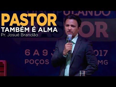 Pastor Discipulando 2017 - Pr Josué Brandão