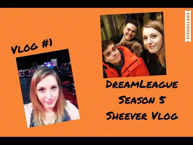 DreamLeague Season 5 - Sheever Vlog #1