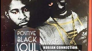 POSITIVE BLACK SOUL - Album WAKH FEIGN - NUBIAN CONNECTION