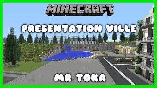 MINECRAFT   Présentation Ville Mr Toka [PS4 FR]