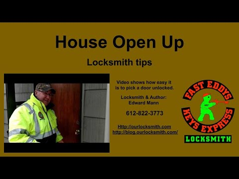 House open up   locksmith tips