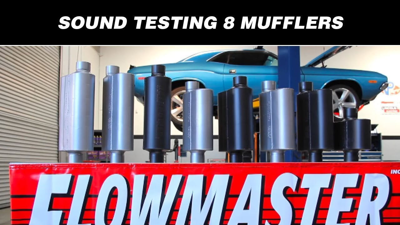Sound testing flowmasters 8 hottest mufflers youtube