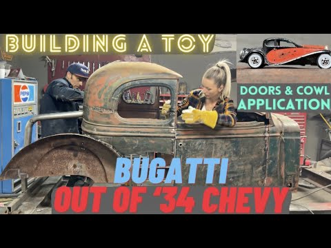 EPISODE 4: BAD CHAD BUILDS (ANOTHER) BUGATTI OUT OF A 1934 CHEVY --- DOOR & COWL APPLICATION