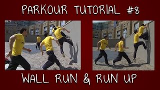 PARKOUR TUTORIAL  #8 - Run-up & Wall run