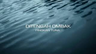 Gambar cover Ditengah ombak (video lyrics)