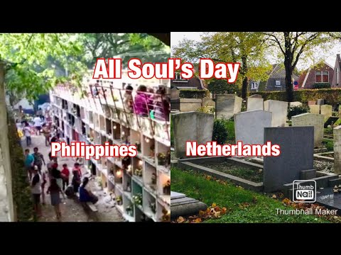 All Soul's Day: The Difference In The Philippines And In The Netherlands: PinoyNed Journey