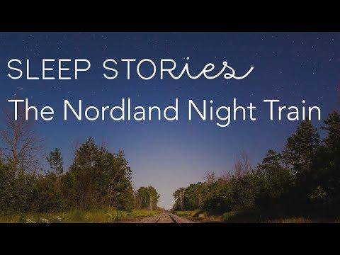 Calm Sleep Stories | The Nordland Night Train with Erik Braa