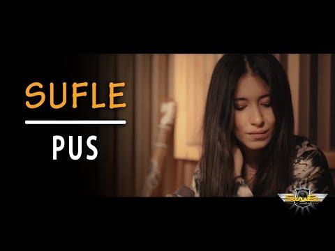 Sufle - Pus (Akustik)