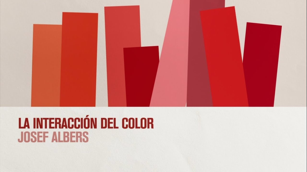 Documental La Interacción Del Color Josef Albers Youtube
