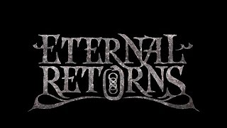 Eternal Returns - Garoul [Lyric Video]