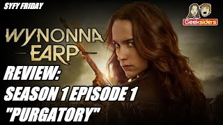 "Review: WYNONNA EARP || Series Premiere || ""Purgatory"" (SPOILERS!)"