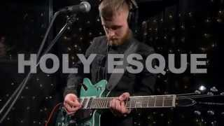 Holy Esque - Fade (Live on KEXP)