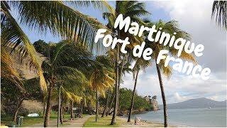 Martinique, Fort de France (2018) │ My travel Journal