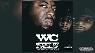 Download WC - Guilty By Affiliation (Full Album) 2007 MP3 song and Music Video