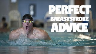Perfect Breaststroke Advice