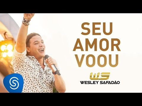 Wesley Safadão - Seu Amor Voou [DVD Paradise]