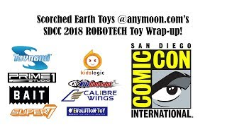 Scorched Earth Toys @ anymoon.com goes to San Diego Comic-Con so you don't have to! See and hear all the latest Robotech toy news!