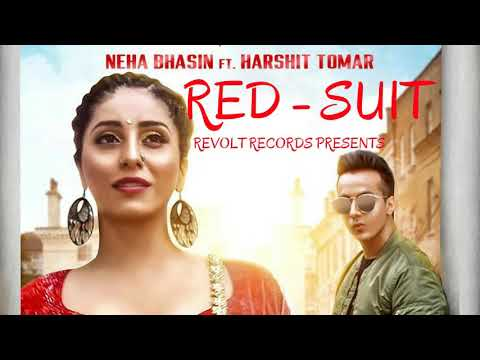 Red Suit (FULL SONG) Neha bhasin feat....
