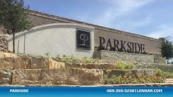 Parkside Community Tour - Lennar Dallas/Fort Worth