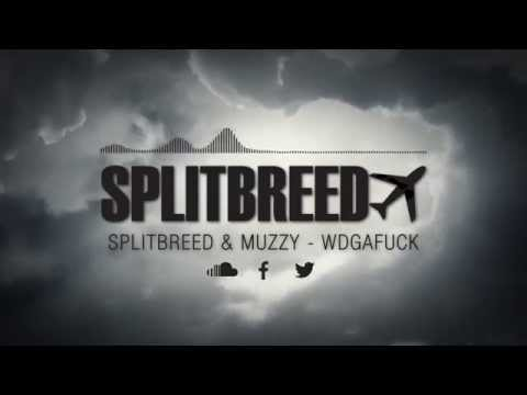 Splitbreed & Muzzy - WDGAFUCK (Official Audio)
