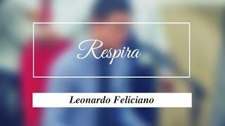 és Meu Repirar Leonardo Feliciano